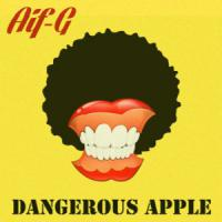 "APRIL POWER-PLAY FROM BMC-THE FUNKLOPEDIK RADIO: AIF.G "" Dangerous Apple - EXCLUSIVE DIGITAL ADVANCED PROMO"