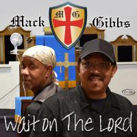 "AUGUST POWER-PLAY FROM BMC-THE FUNKLOPEDIK RADIO "" MACK & GIBBS Featuring Cheryl COOLEY of KLYLMAXX - Wait On The Lord - TREAZURE ROXX DIGITAL PROMO"